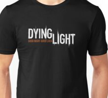 DYING LIGHT LOGO Unisex T-Shirt