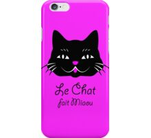 French Cat Says Meow  iPhone Case/Skin