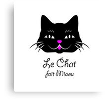 French Cat Says Meow  Canvas Print