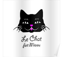 French Cat Says Meow  Poster