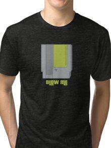 Blow Me Tri-blend T-Shirt