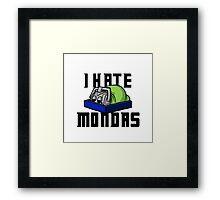 I Hate Mondas Framed Print