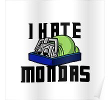 I Hate Mondas Poster