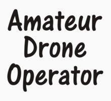 Amateur Drone Operator One Piece - Short Sleeve