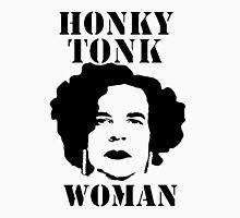 """Honky Tonk Woman"" Unisex T-Shirt"