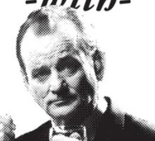 Drinking Scotch With Bill Murray Sticker