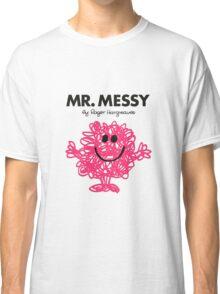 Mr. Messy  Classic T-Shirt