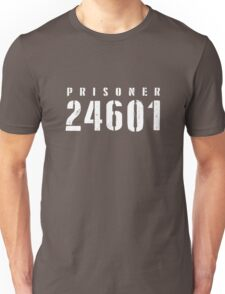 Prisoner 24601 Who Am I  Unisex T-Shirt