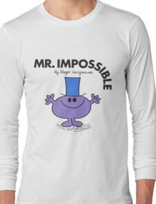 Mr. Impossible Long Sleeve T-Shirt