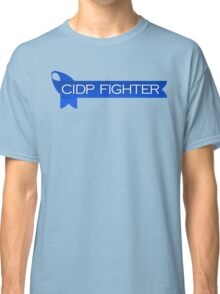 CIDP Fighter - Laid Up - CIDP Awareness Classic T-Shirt