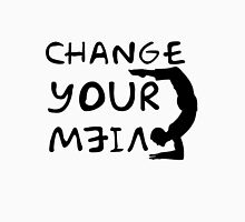 change your view Unisex T-Shirt