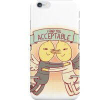 I Find You Acceptable iPhone Case/Skin