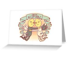 I Find You Acceptable Greeting Card