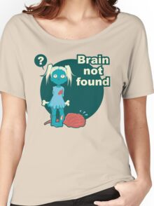 Brain not found  Women's Relaxed Fit T-Shirt