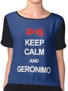 Keep calm and geronimo Chiffon Top