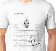 LOOKING FOR THE WALL Unisex T-Shirt