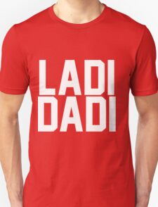 Ladi Dadi - White T-Shirt