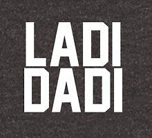 Ladi Dadi - White Unisex T-Shirt