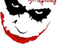 WHY SO SERIOUS? 2 by lenz30