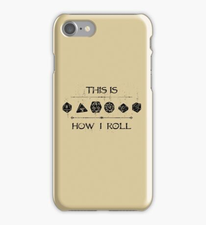This Is How I Roll iPhone Case/Skin