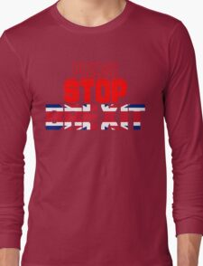 Please Stop Brexit Stay EU T Shirt Long Sleeve T-Shirt