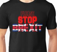 Please Stop Brexit Stay EU T Shirt Unisex T-Shirt