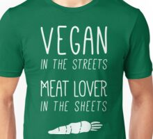 Vegan In The Streets Unisex T-Shirt