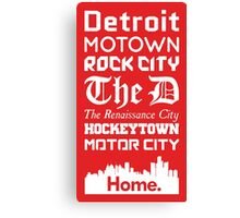 Detroit Is My Home. Canvas Print