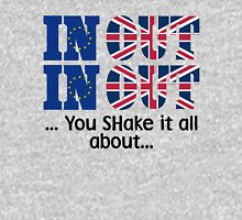Brexit T-Shirt, In Out You Shake It All About Unisex T-Shirt