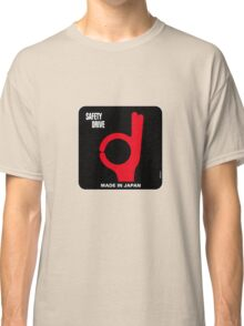 Safety Drive – Made In Japan Classic T-Shirt