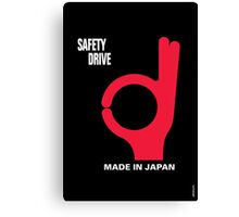 Safety Drive – Made In Japan Canvas Print