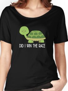 did i win the race Women's Relaxed Fit T-Shirt