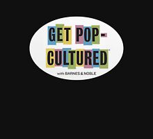 Get Pop-Cultured Unisex T-Shirt