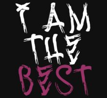 I Am The Best by kannie87