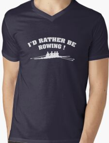 I'd Rather Be Rowing Mens V-Neck T-Shirt