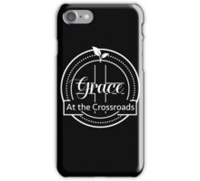 GRACE AT THE CROSSROADS WHITE LOGO iPhone Case/Skin