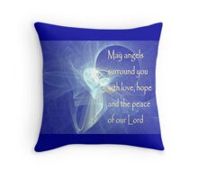 May Angels Surround You Throw Pillow