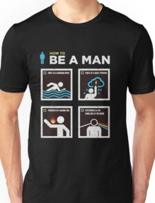 be a man Unisex T-Shirt