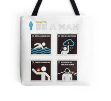 be a man Tote Bag