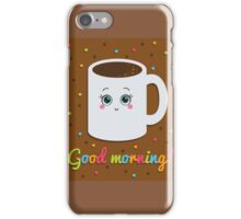 Good morning illustration with coffee. iPhone Case/Skin