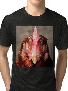 Who you callin` chicken! Tri-blend T-Shirt
