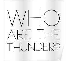Who are the thunder? Poster