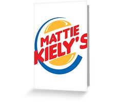 Mattie Kiely: King of the Burger Greeting Card