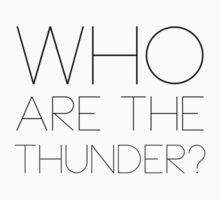 Who are the thunder? by drgz