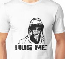 HUG ME Scary Angry Old Man Unisex T-Shirt