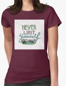 Never Limit Yourself Womens Fitted T-Shirt