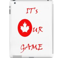 It's Our Games iPad Case/Skin