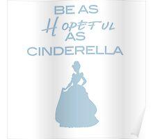 Cinderella - Hopeful Poster