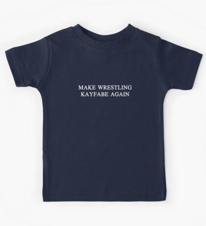Make Wrestling Kayfabe Again Kids Tee