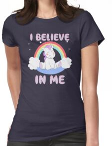 Cute Unicorn I Believe In Me T Shirt Womens Fitted T-Shirt